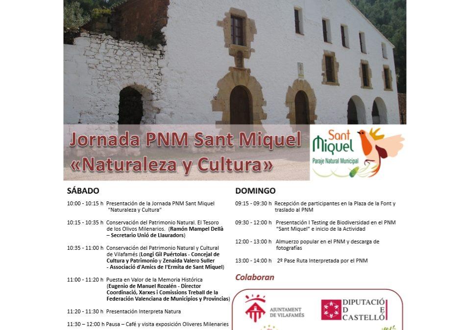 Jornadas NATURALEZA Y CULTURA PNM Sant Miquel (Vilafamés)